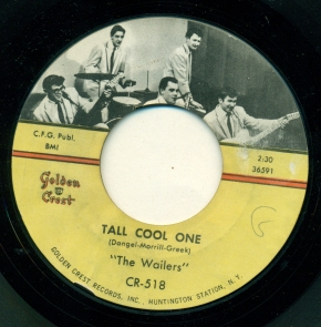 "The Wailers ""Tall Cool One"" Courtesy John Broven, Golden Crest Records"